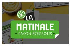 Matinale Rayon Boissons 2021